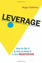 Leverage: How to Get It and How to Keep It…