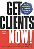 Hayden, C. J.: Get Clients Now!: A 28-day Marketing Program for Professionals, Consultants, And Coaches