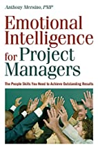 Emotional Intelligence for Project Managers:…