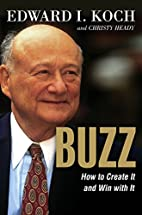 BUZZ: How to Create It and Win with It by…