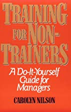 Training for Non-Trainers: A Do-It-Yourself…