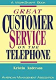 Anderson, Kristin: Great Customer Service on the Telephone (Worksmart Series)