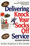 Anderson, Kristin: Delivering Knock Your Socks Off Service
