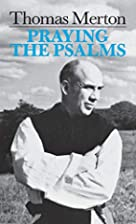 Praying the Psalms (By Thomas Merton) by…