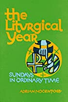 The Liturgical Year: Sundays 9 to 34 in…
