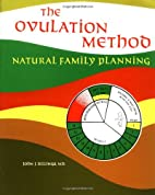 The Ovulation Method: Natural Family…