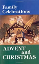 Family Celebrations: Advent and Christmas…