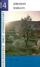 Jeremiah, Baruch by Peter F. Ellis