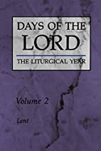 Days of the Lord: Volume 2: Lent by…