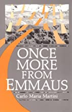 Once More from Emmaus by Carlo Maria Martini