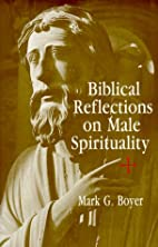 Biblical Reflections on Male Spirituality by…