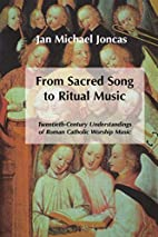 From Sacred Song to Ritual Music:…