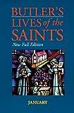 Paul Burns: Butler's Lives of the Saints: January (Butler's Lives of the Saints)