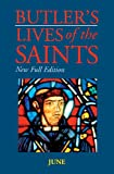 Jones, Kathleen: Butler's Lives of the Saints: June