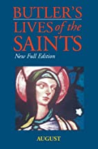 Butler's Lives of the Saints: August by…