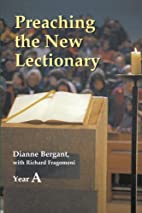 Preaching the New Lectionary: Year A by…
