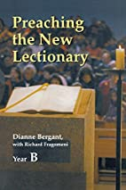 Preaching the New Lectionary: Year B by…