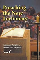 Preaching the New Lectionary: Year C by…