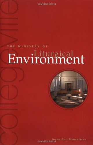the-ministry-of-liturgical-environment-collegeville-ministry