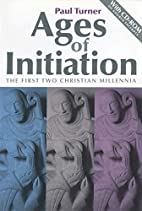 Ages of Initiation: The First Two Christian…