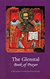 The Monks of Glenstal Abbey: The Glenstal Book of Prayer: A Benedictine Prayer Book
