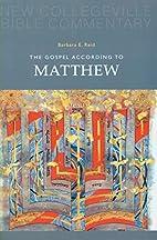 The Gospel According to Matthew by Barbara…