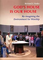 God's House Is Our House: Re-imagining the…