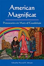 American Magnificat: Protestants on Mary of…