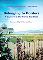 Belonging to Borders: A Sojourn in the…
