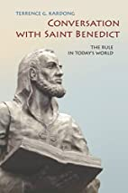 Conversation With Saint Benedict: The Rule…