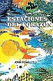 Powell, John: Estaciones del Corazon (Spanish Edition)