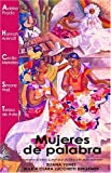 Yunes, Eliana: Mujeres De Palabra/Women of Word (Spanish Edition)