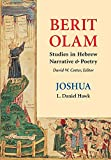 Hawk, L. Daniel: Joshua: Berit Olam, Studies in Hebrew Narrative & Poetry
