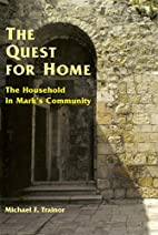 The Quest for Home: The Household in Mark's…