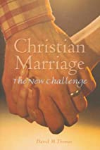 Christian marriage : the new challenge by…