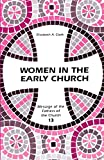 Clark, Elizabeth A.: Women in the Early Church: Message of the Fathers of the Church Series