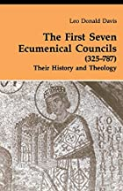 The First Seven Ecumenical Councils…
