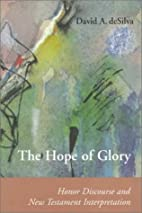 The Hope of Glory: Honor Discourse and New…
