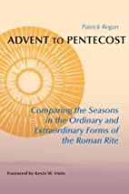 Advent to Pentecost: Comparing the Seasons…