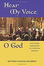 Hear My Voice, O God: Functional Dimensions…