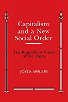 Capitalism and a New Social Order (Anson G.…