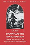 Barry R. Burg: Sodomy and the Pirate Tradition: English Sea Rovers in the Seventeenth-Century Caribbean, Second Edition