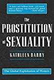 Barry, Kathleen: The Prostitution of Sexuality