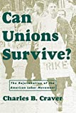 Craver, Charles B.: Can Unions Survive?: The Rejuvenation of the American Labor Movement