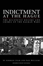 Indictment at the Hague: The Milosevic…