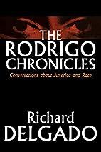 The Rodrigo Chronicles: Conversations About…