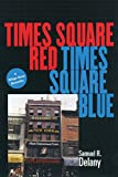 Delany, Samuel R.: Times Square Red, Times Square Blue