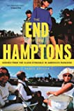 Corey Dolgon: The End of the Hamptons: Scenes from the Class Struggle in America's Paradise