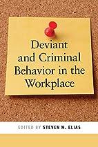 Deviant and Criminal Behavior in the…