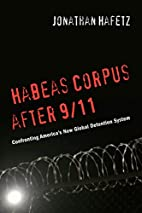 Habeas Corpus after 9/11: Confronting…